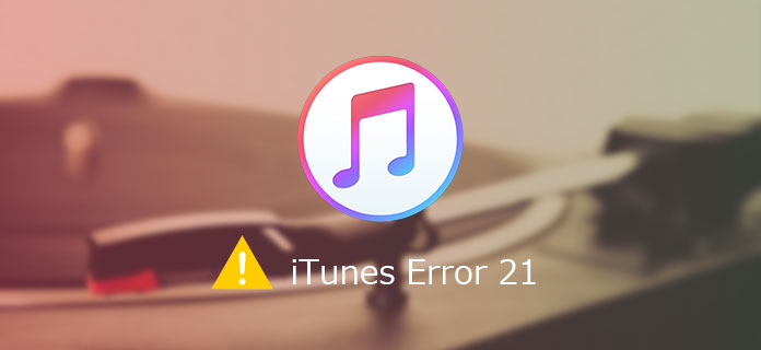 Superb Ways To Resolve iTunes Error 21 or iPhone Error 21