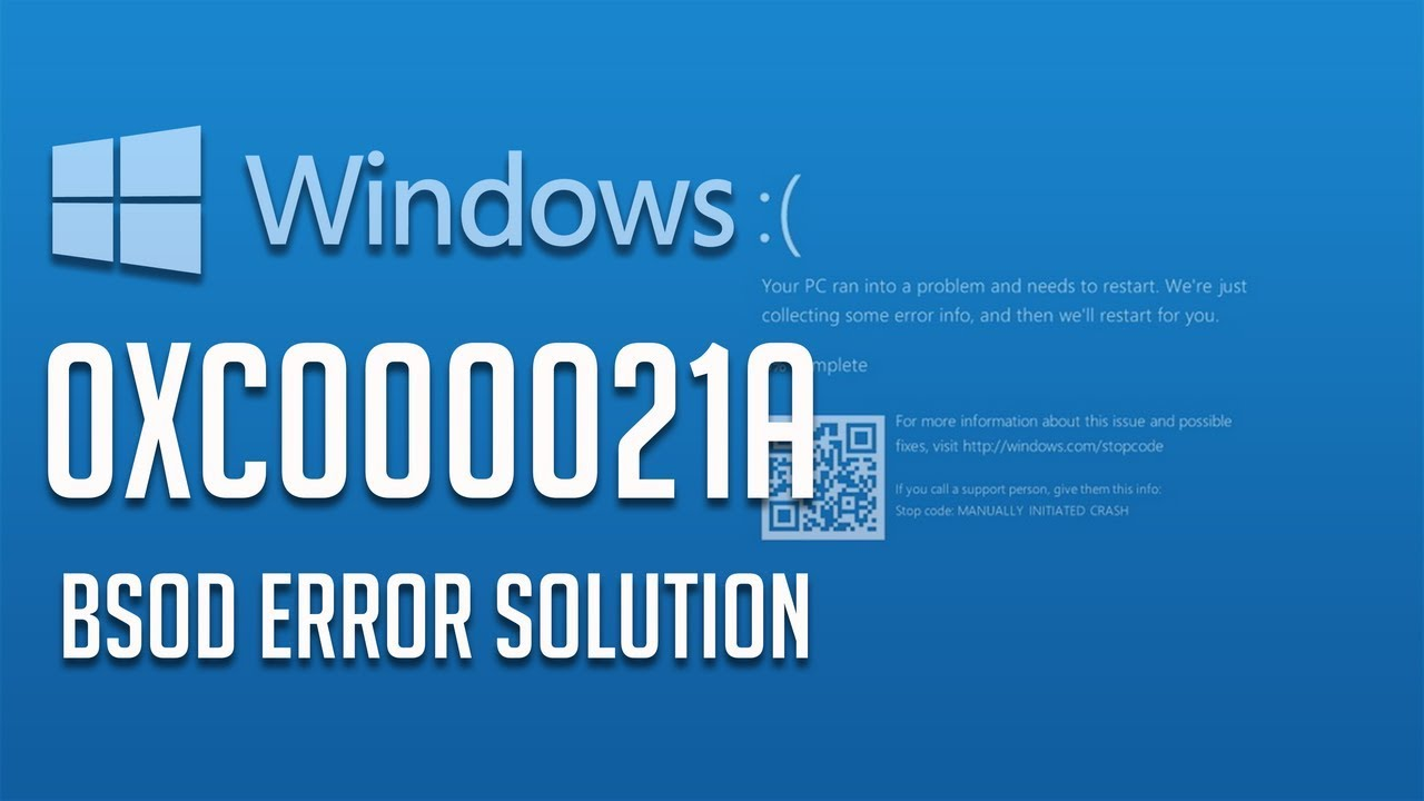 Effective Tips To Fix & Repair Windows 8/10 Error 0xC000021A