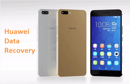 Restore deleted data from Huawei Android Phone in few clicks