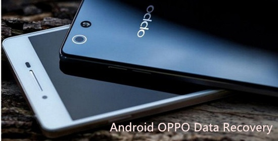 Oppo Android Data Recovery Software