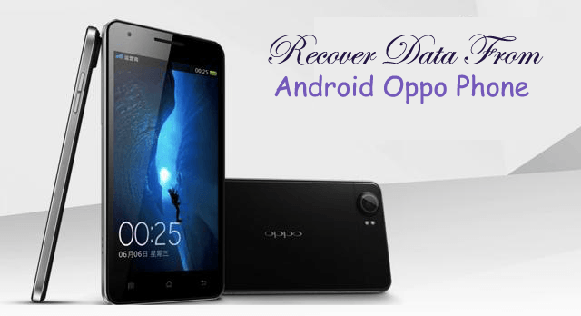 Easy guide to recover corrupt data from Oppo Android Phone