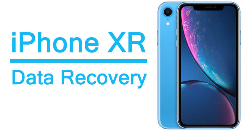 Recover Deleted/Corrupted Data From Apple iPhone XR
