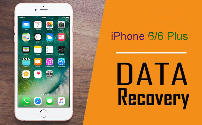 Easy Tips To Recover Corrupted/Deleted/Lost Data From iPhone 6