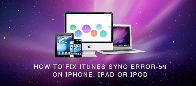 Complete Removal of iTunes Error 54 From Your iOS Device