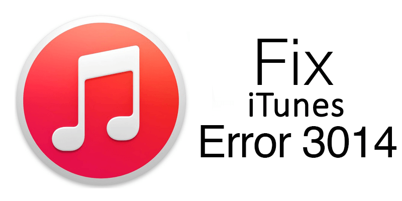 Complete Solutions To Fix iTunes Error 3014 in iPhone