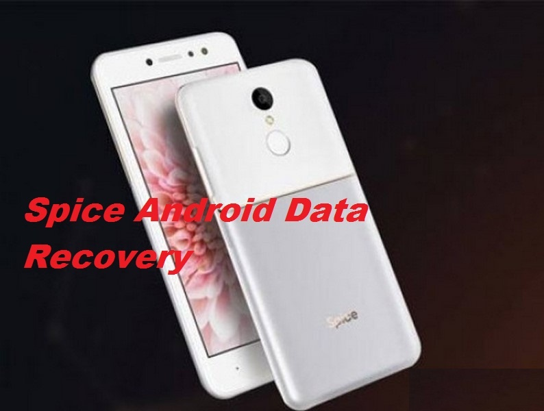 Simple idea for Spice Android Data Recovery in few steps