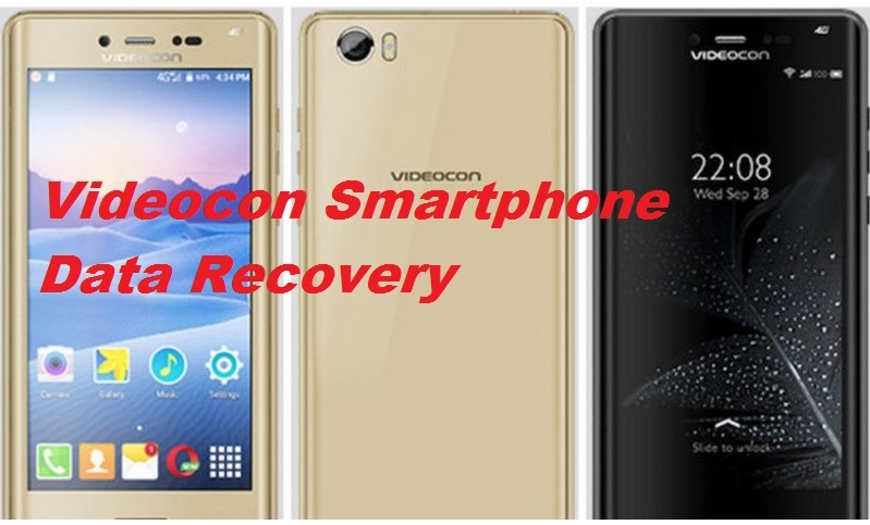 Simple guide for Videocon Smartphone Data Recovery