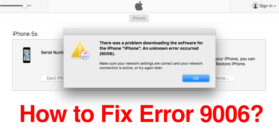 Fix & Repair iTunes error 9006 From The iPhone In Effective Manner