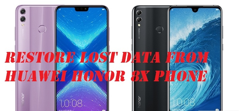 Huawei Honor 8X Data Recovery