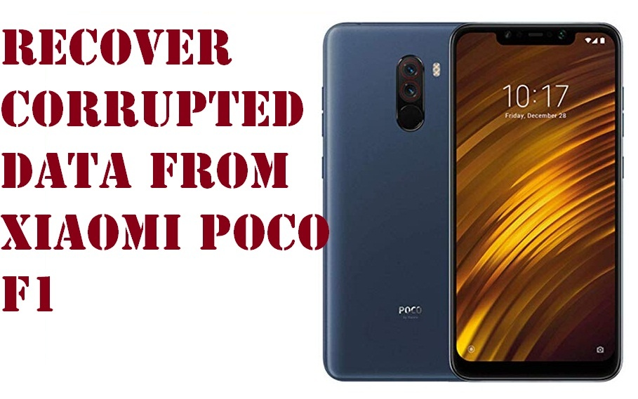 recover corrupted data from Xiaomi Poco F1