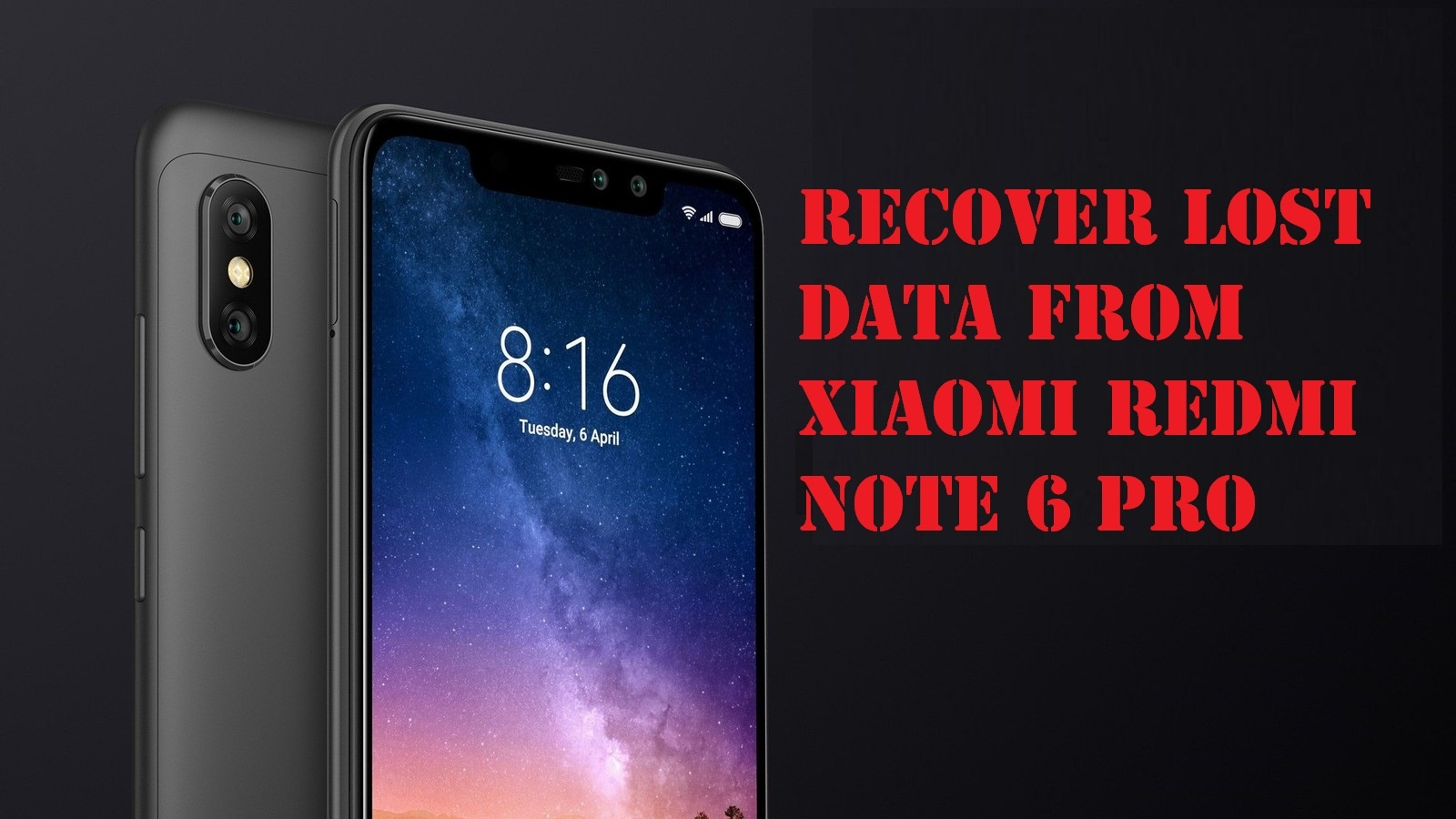 recover lost data from Xiaomi Redmi Note 6 Pro