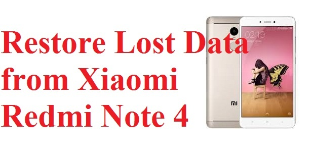 Simple method to restore lost data from Xiaomi Redmi Note 4 phone