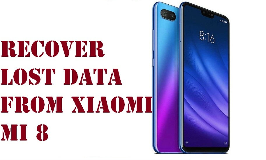 Method to recover lost data from Xiaomi Mi 8 phone