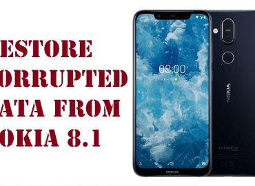restore corrupted data from Nokia 8.1