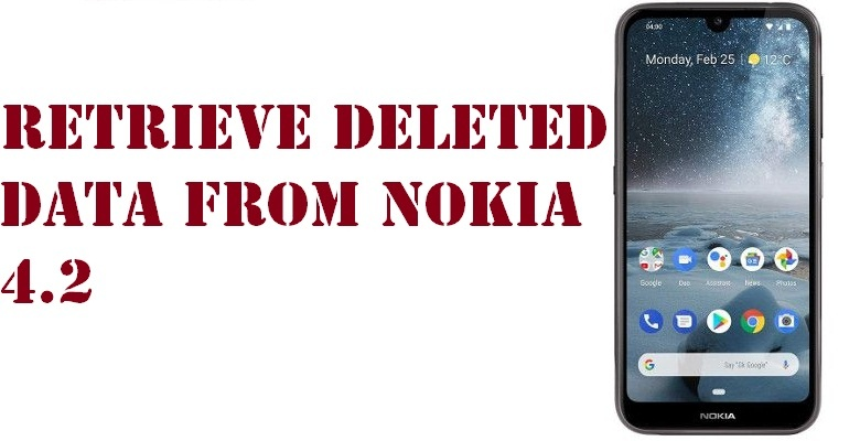 retrieve deleted data from Nokia 4.2