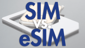What is an eSim and how it will change the future of