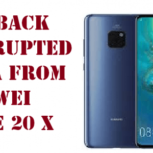 Huawei Mate 20 X Data Recovery Archives - How can i
