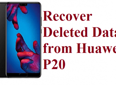 recover deleted data from Huawei P20