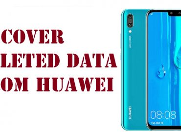 recover deleted data from Huawei Y9