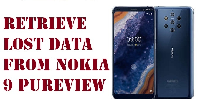 retrieve lost data from Nokia 9 PureView