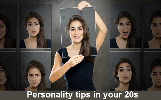 Personality tips in your 20s