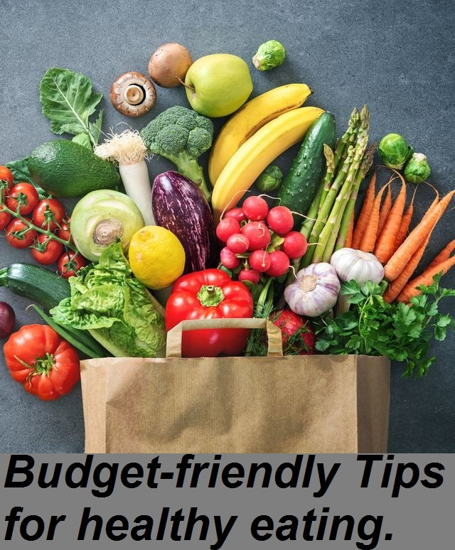 5 Budget-friendly Tips for healthy eating.